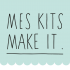 Mes Kits Make It - La Petite Epicerie